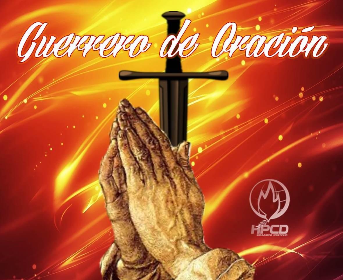 GUERREROS DE ORACIÓN II | C.C. Hay Paz con Dios