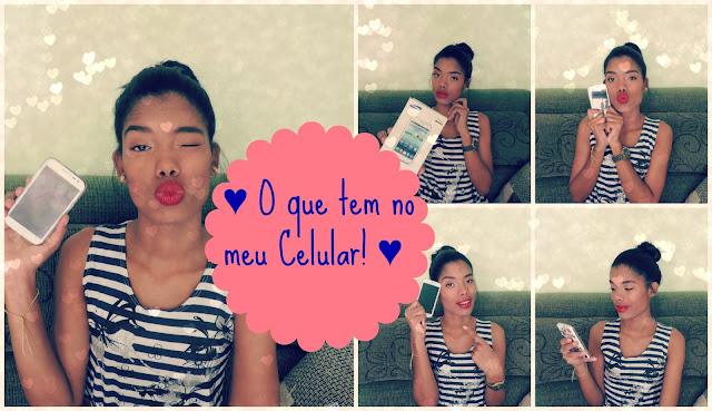 ♥ Vídeo: O que tem no meu Celular!? ♥