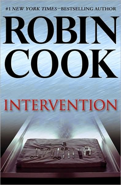 Intervention (Published in 2009) - Authored by Robin Cook, attempt to mix religion and science