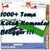 1000+ Tema Kotak Komentar Untuk Blogger