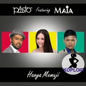 Pasto-1 - Hanya Memuji ft Maia