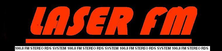 ΡΑΔΙΟΦΩΝΙΑ LASER  ΡΑΔΙΟΦΩΝΟ LASER FM STEREO RADIO LASER RADIOFONIA