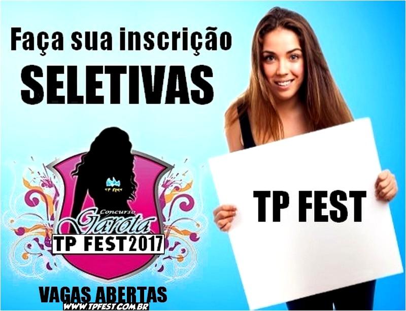SELETIVAS GAROTA TP FEST 2017