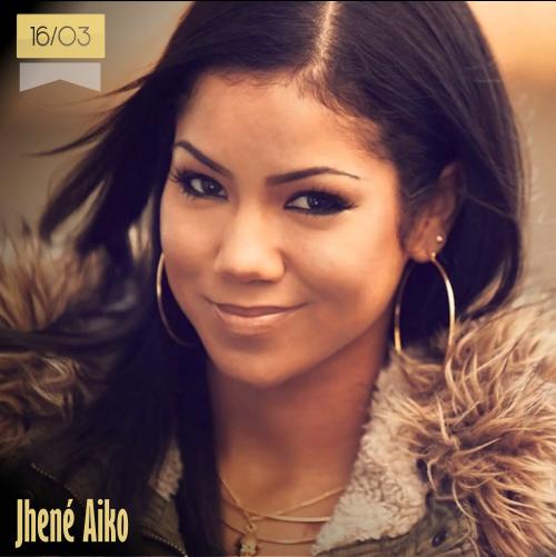 16 de marzo | Jhené Aiko - @ImJheneAiko | Info + vídeos