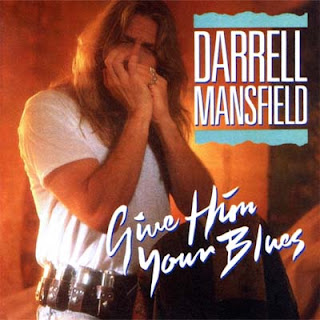 Darrell Mansfield - Give Him Your Blues (1993)