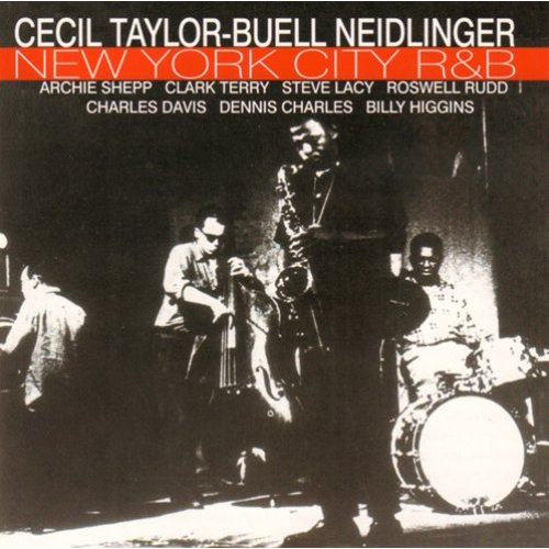 Cecil Taylor - Archie Shepp - The New Breed