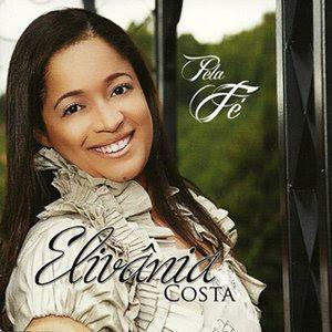Elivânia Costa - Pela Fé 2011