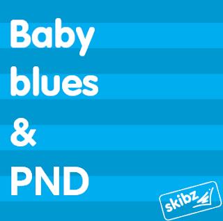 Baby blues & PND