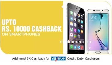 Mobiles Extra upto Rs. 10000 Cashback