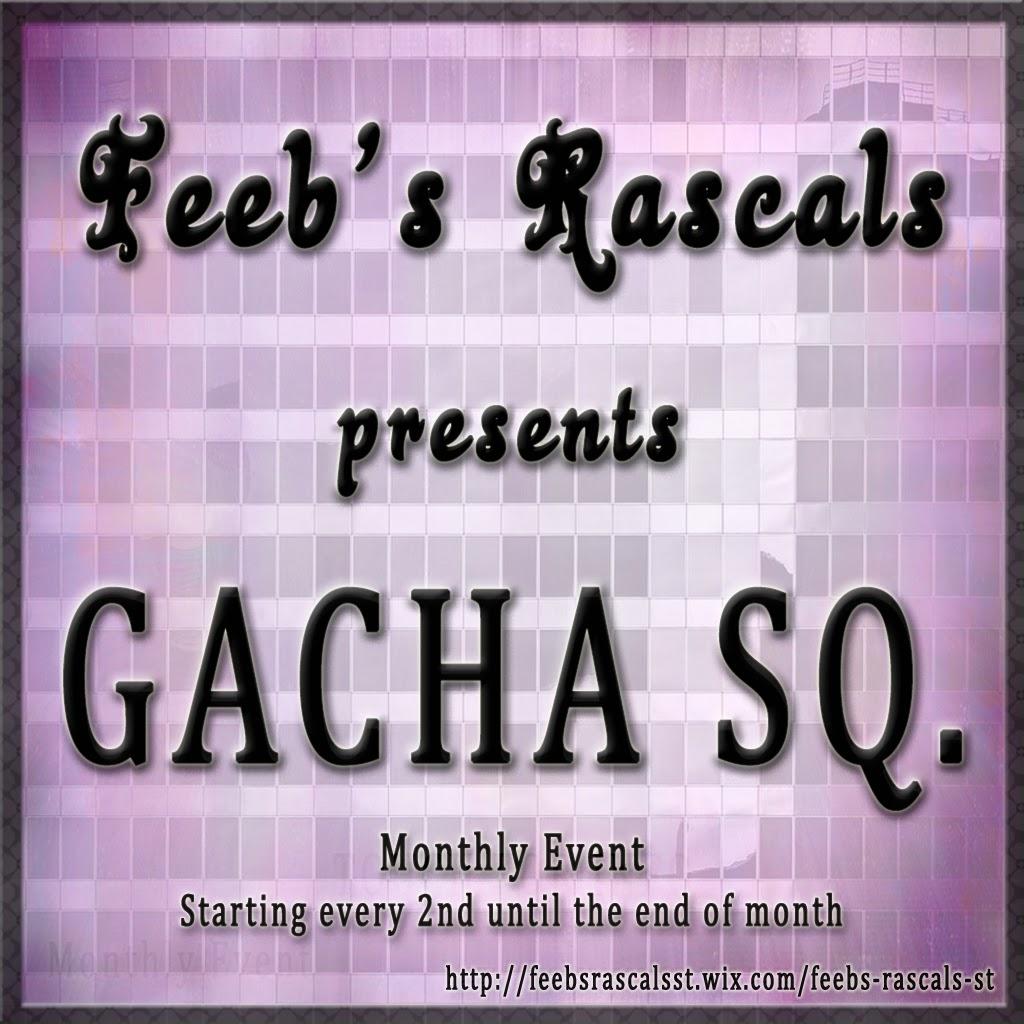 Feeb's Rascals GACHA SQ.