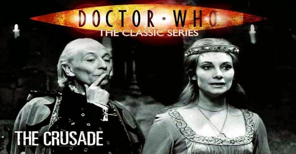 Doctor Who 014: The Crusade