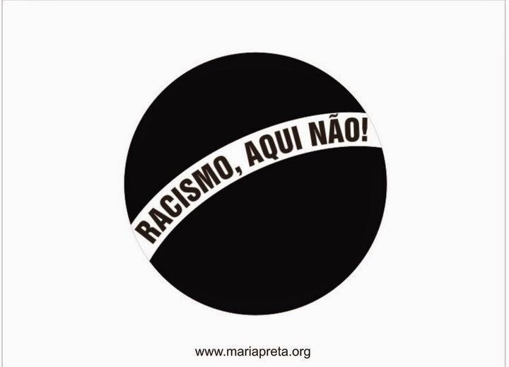 RACISMO, AQUI NÃO!