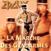 [2001] - La Marche Des Gendarmes [Single]