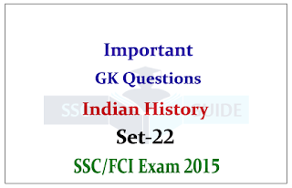 History GK Quiz for SSC/FCI Exam