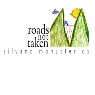Silvano Monasterios - Roads Not Taken