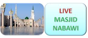LIVE SREAMING (1X24 JAM) : MASJID NABAWI
