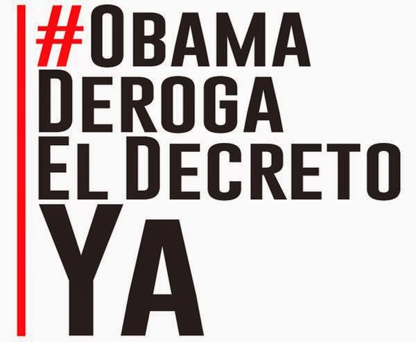 #ObamaDerogaElDecretoYA