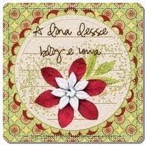 DOS BLOGS:artesgildenelima,blog_florcoisadalu e arteiras.blogspot