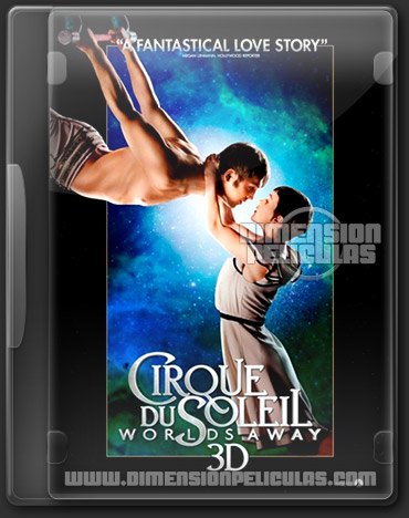 Cirque du Soleil: Worlds Away (DVDRip Español Latino) (2012)