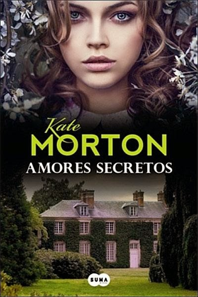 """Amores Secretos"" de Kate Morton"