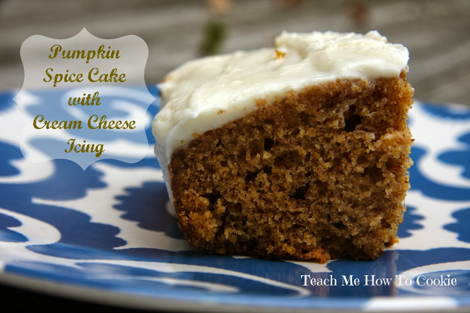 ... How To Cookie: Week #4 Pumpkin Spice Cake with Cream Cheese Frosting