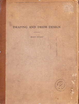 Draping and Dress Design 1935 Textbook