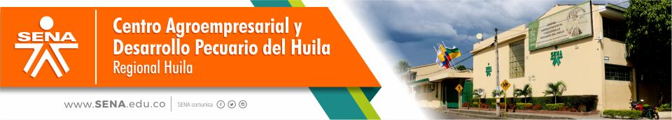 CENTRO AGROEMPRESARIAL Y DESARROLLO PECUARIO DEL HUILA