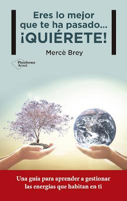 LIBRO - Eres Lo Mejor Que Te Ha Pasado... ¡Quiérete!  Mercè Brey (Plataforma - 8 Febrero 2016)  AUTOAYUDA | Edición papel & digital ebook kindle  Comprar en Amazon España