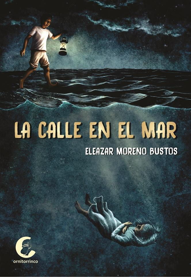 """LIBRO:""""LA CALLE EN EL MAR""""  DE ELEAZAR MORENO"""