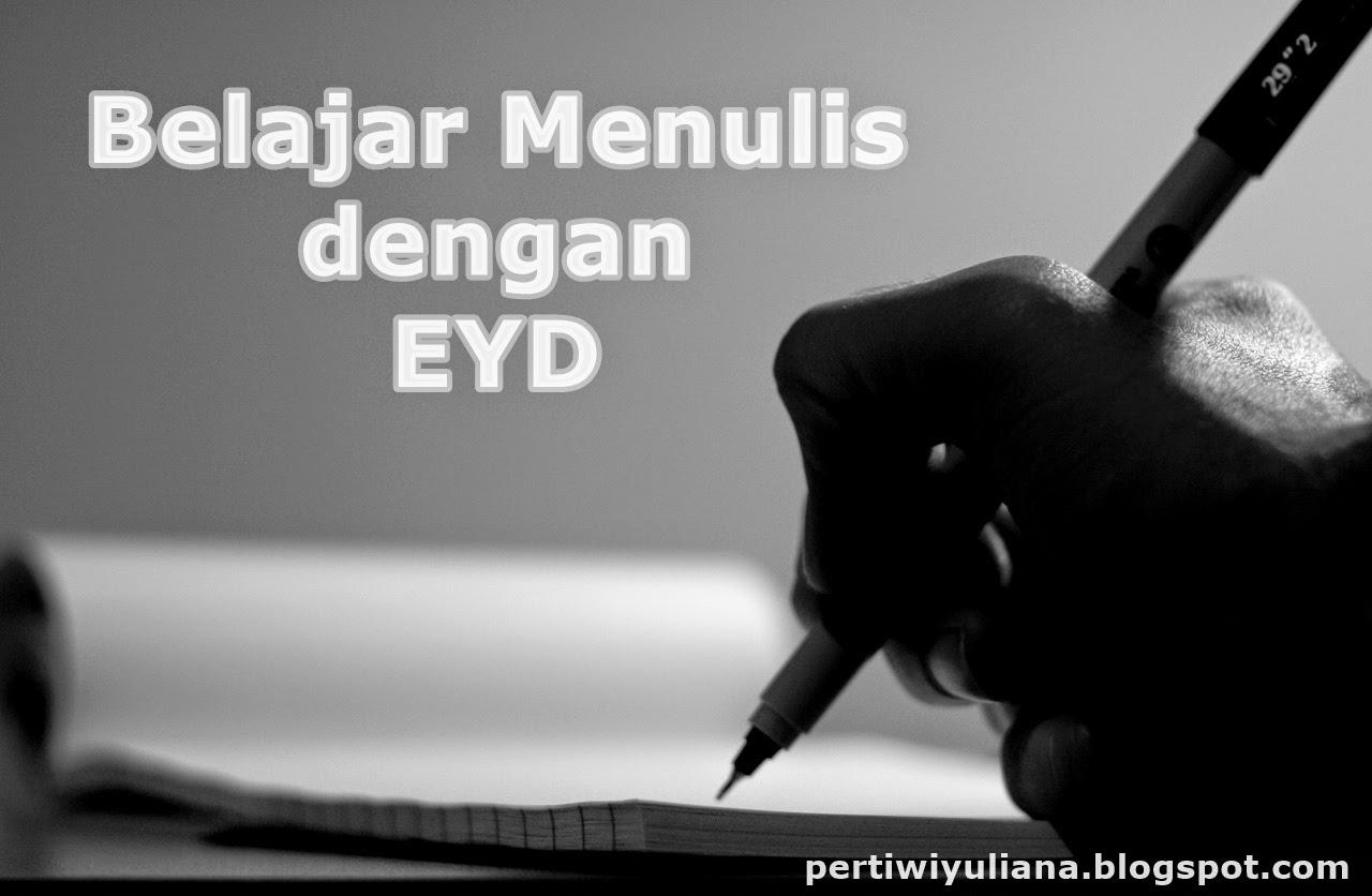Belajar Menulis dengan EYD