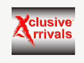 Xclusive Arrivals