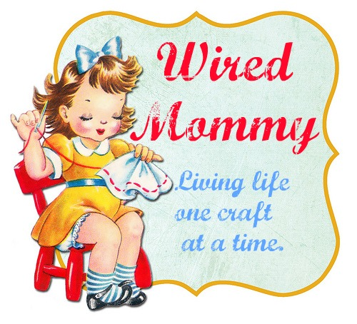 Creations from a Wired Mommy