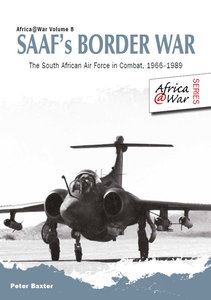 SAAF's Border War - The South African Air Force in Combat 1966-89