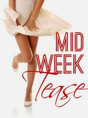 Mid Week Tease
