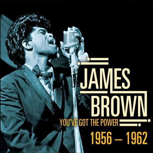 1369235171 hthrt Download James Brown – You've Got The Power 1956 1962   2013