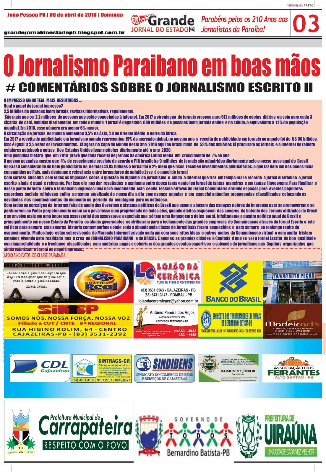 GRANDE JORNAL DO ESTADO  O JORNALISMO ESCRITO RESISTE E PERSISTE  E NÃO  DESISTE