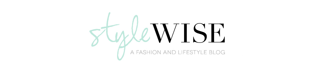 StyleWise - A Fashion and Lifestyle Blog - Houston