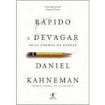 Rápido e Devagar - Duas Formas de Pensar - Daniel Kahneman