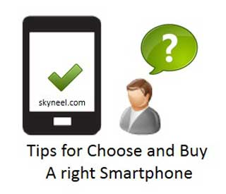 Tips for Choose and Buy a right Smartphone
