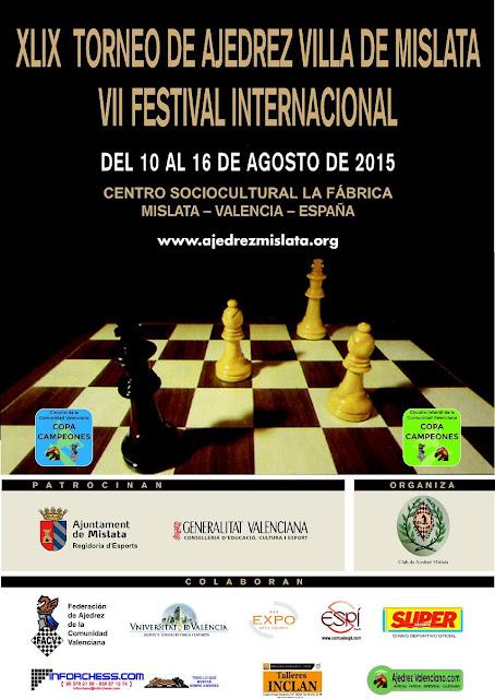 http://www.ajedrezvalenciano.com/2015/07/10-16-agosto-xlix-open-de-mislata.html