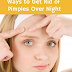 Tips to Get Rid Of Pimples Overnight