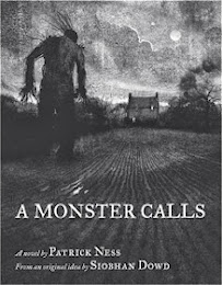 Reading A Monster Calls by Patrick Ness based on an idea by Siobhan Dowd