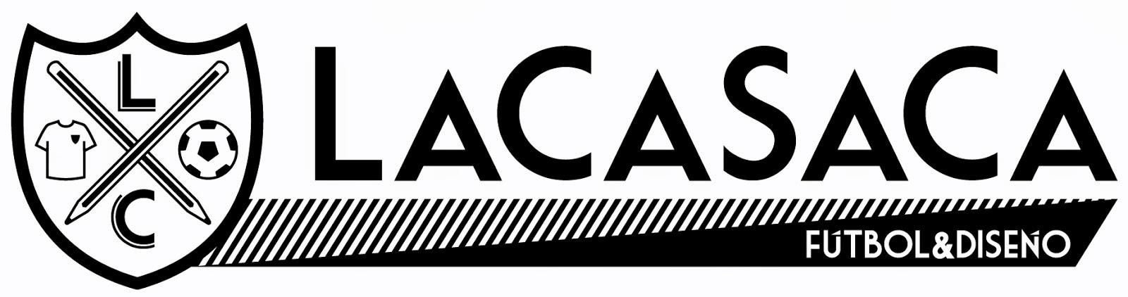 La Casaca :: Fútbol & Diseño :: Pasión & Creatividad