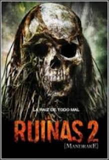 Las ruinas 2 (2010)