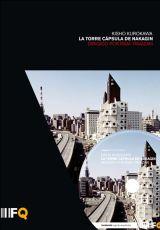 "Carátula del DVD: ""La Torre Cápsula de Nakagin"""
