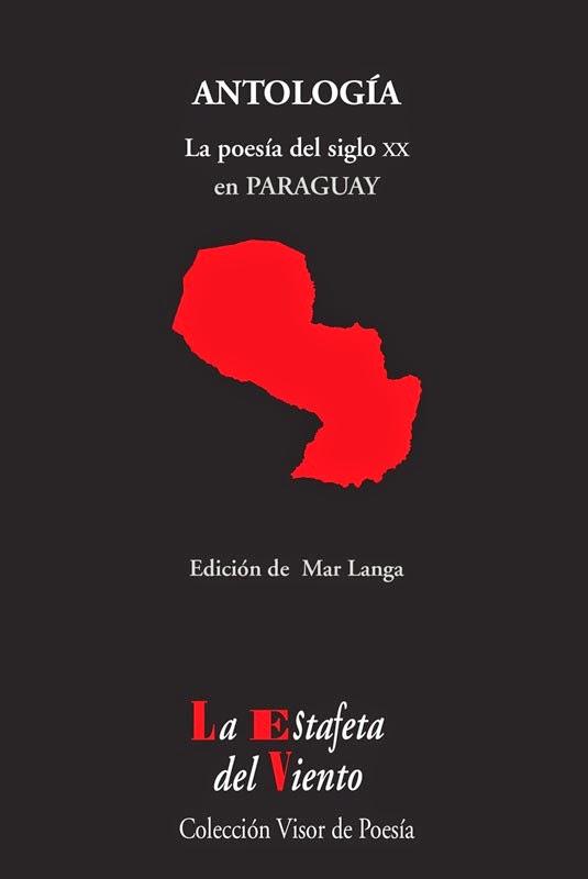 La primera antología de poesía paraguaya editada por Visor, auténtico referente de la lírica en español
