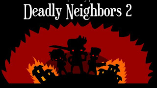 Deadly Neighbors 2 walkthrough.