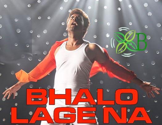Bhalo Lage Na, Hridoy Khan, Ankush Hazra, Subhasree Ganguly