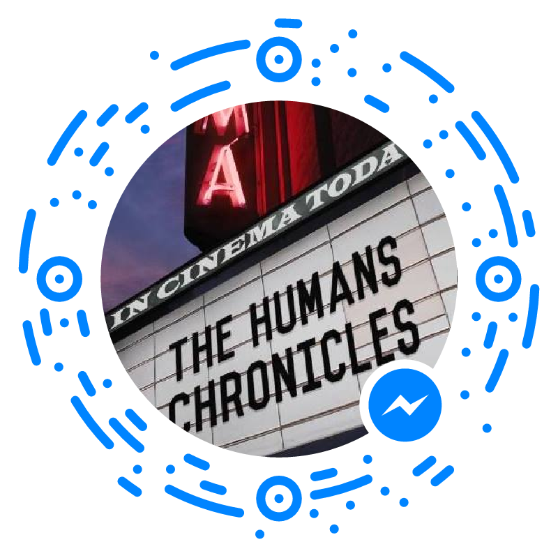 HUMANS Chronicles Facebook Messenger!