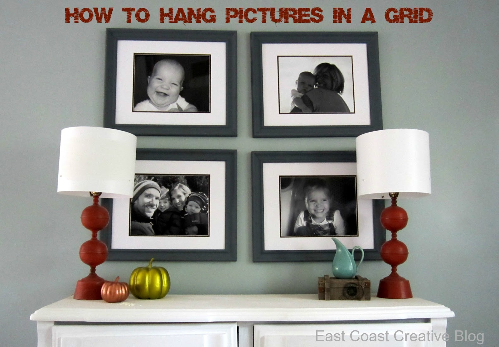 How To Hang Pictures in a Grid {Tutorial} - East Coast Creative Blog